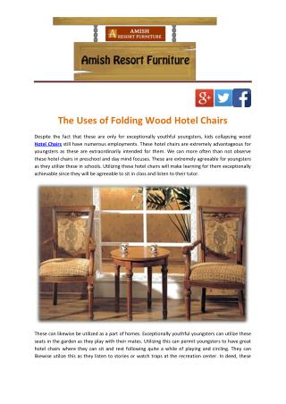 The Uses of Folding Wood Hotel Chairs