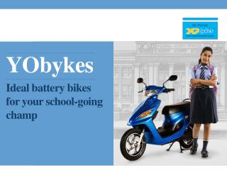 YObykes – Ideal battery bikes for your school-going champ!