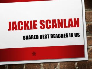 Jackie Scanlan shared best beaches in US