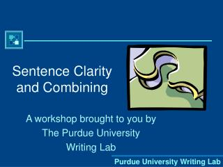 Sentence Clarity and Combining