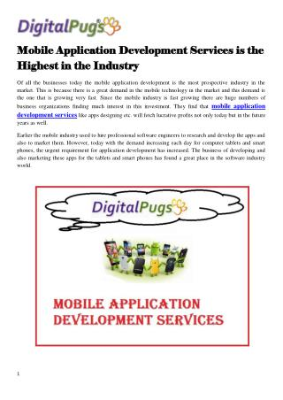 Mobile Application Development Services is the Highest in the Industry