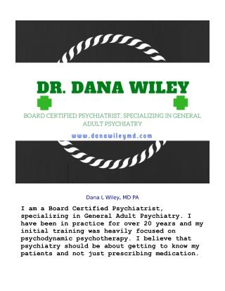 Dr. Dana Lee Wiley - Board Certified Psychiatrist_ Specializing in General Adult Psychiatry