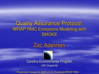 Quality Assurance Protocol: WRAP RMC Emissions Modeling with SMOKE