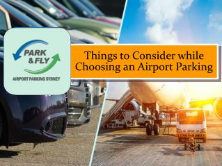 Five Things to Consider While Choosing an Airport Parking
