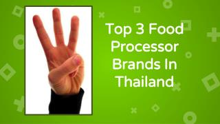 Top Food processor In Thailand