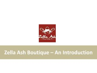 Zella Ash Boutique | Online Leather Handbags Store UK - An Introduction