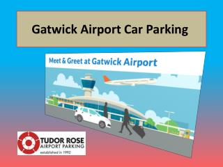 Gatwick Airport Car Parking�