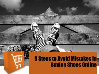 9 Steps to Avoid Mistakes in Buying Shoes Online