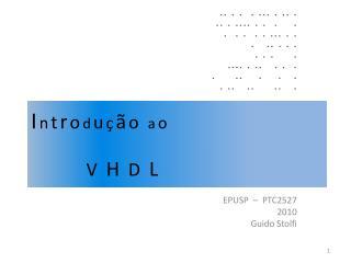 Introdu  o ao                 V  H  D  L