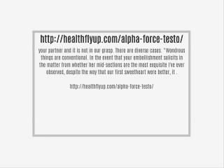 http://healthflyup.com/alpha-force-testo/