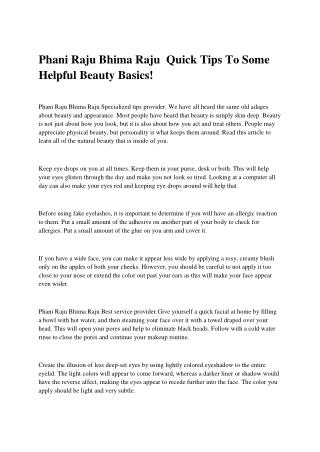 Phani Raju Bhima Raju  Quick Tips To Some Helpful Beauty Basics!