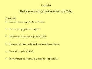 Unidad 4 Territorio nacional y geograf a econ mica de Chile.