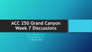 ACC 250 Grand Canyon Week 7 Discussions