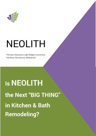 "Is NEOLITH the Next ""BIG THING"" in Kitchen & Bath Remodeling?"