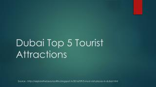 Dubai Top 5 Tourist Attractions