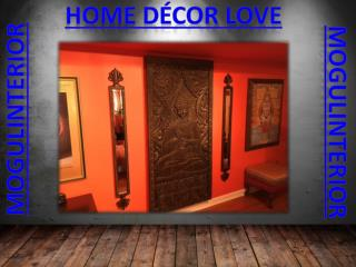 Home Decor Love by mogulinterior