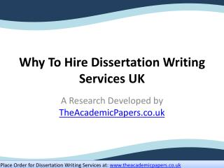 Why To Hire Dissertation Writing Services UK