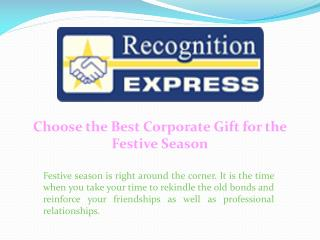 Choose the Best Corporate Gift for the Festive Season