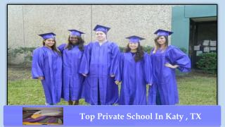 Top Private School In Katy, TX