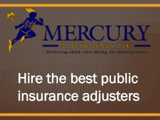 Find talented Public Insurance Adjusters