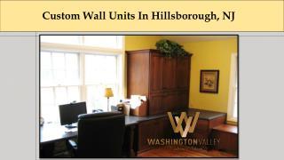 CustomWall Units In Hillsborough, NJ