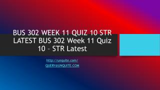 BUS 302 WEEK 11 QUIZ 10 STR LATEST BUS 302 Week 11 Quiz 10 – STR Latest