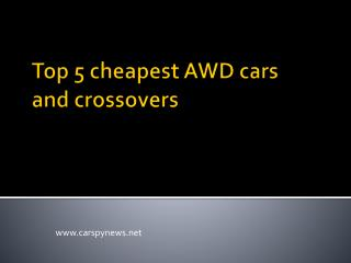 Cheapest AWD cars 2016, cheapest crossovers 2016