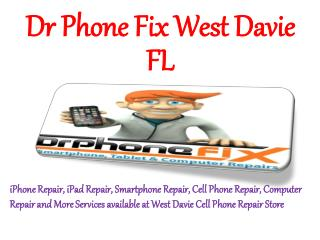 Dr Phone Fix West Davie FL