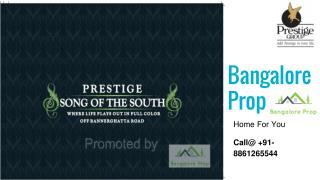Prestige Song Of the South Bangalore