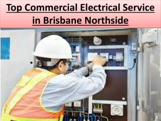 Top Commercial Electrical Service in Brisbane Northside