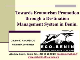 Towards Ecotourism Promotion through a Destination Management System in Benin.