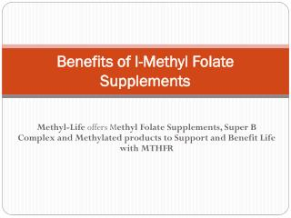 Benefits of l-methylfolate supplements