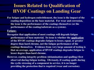 Issues Related to Qualification of HVOF Coatings on Landing Gear