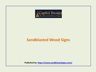 Sandblasted Wood Signs