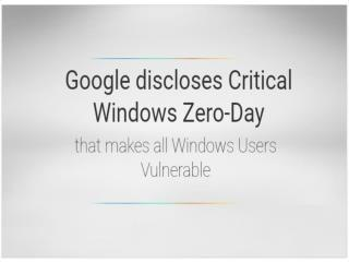 Google discloses Critical Windows Zero-Day | CR Risk Advisory
