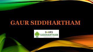 Gaur Siddhartham Luxury Apartments at Siddharth Vihar Ghaziabad