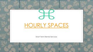 Hourly Spaces Presentation
