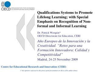 Qualifications Systems to Promote Lifelong Learning; with Special Emphasis on Recognition of Non-formal and Informal Lea