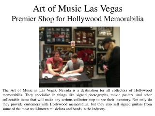 Art of Music Las Vegas - Premier Shop for Hollywood   Memorabilia