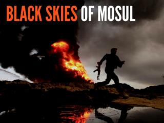 Black skies of Mosul