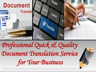 Professional Quick & Quality Document Translation Service for Your Business