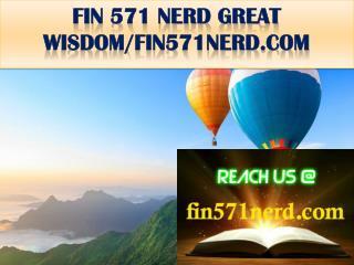 FIN 571 NERD GREAT WISDOM/fin571nerd.com