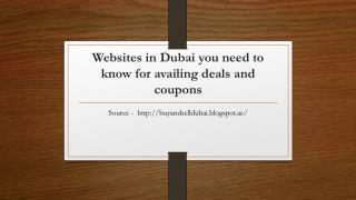 Websites in Dubai you need to know for availing deals and coupons