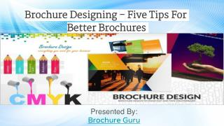Five tips for better brochures.