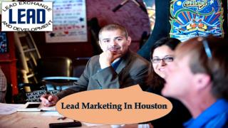 Lead Marketing In Houston