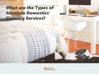 Absolute Domestics Offers Different Types of Cleaning Services