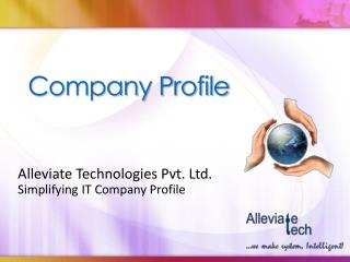 Alleviate Technologies Pvt. Ltd. - Presentation