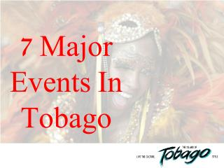 7 Major Events In Tobago