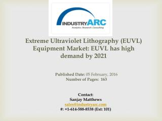 Extreme Ultraviolet Lithography (EUVL) Equipment Market: rise in use of EUV lithography device