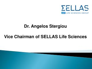 Angelos Stergiou: Vice Chairman of SELLAS Life Sciences